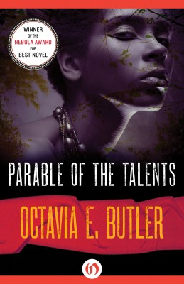 Parable of the Talents by Octavia E. Butler from Vearsa in General Novel category