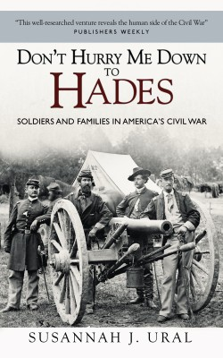 Don't Hurry Me Down to Hades: by Susannah Ural from Vearsa in History category