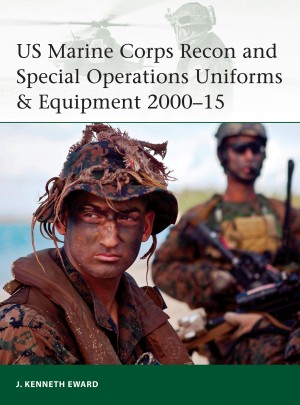US Marine Corps Special Operations Uniforms & Equipment 2000–14 by J.  Kenneth Eward from Vearsa in History category