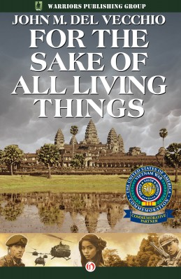 For the Sake of All Living Things by John M. Del Vecchio from Vearsa in General Novel category