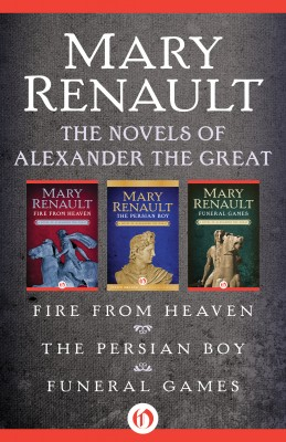 The Novels of Alexander the Great by Mary Renault from Vearsa in Autobiography & Biography category