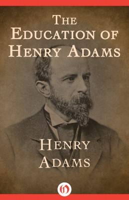 The Education of Henry Adams by Henry  Adams from Vearsa in History category