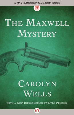 The Maxwell Mystery by Carolyn Wells from Vearsa in General Novel category