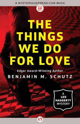 The Things We Do for Love by Benjamin M. Schutz from Vearsa in General Novel category