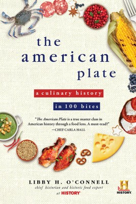 The American Plate by Libby H O'Connell from Vearsa in History category