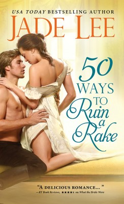 50 Ways to Ruin a Rake by Jade Lee from Vearsa in General Novel category