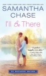 I'll Be There by Samantha Chase from  in  category