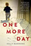 One More Day by Kelly Simmons from  in  category