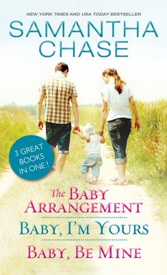 The Baby Arrangement / Baby, I'm Yours / Baby, Be Mine by Samantha Chase from Vearsa in General Novel category