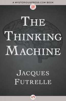 The Thinking Machine by Jacques Futrelle from Vearsa in General Novel category