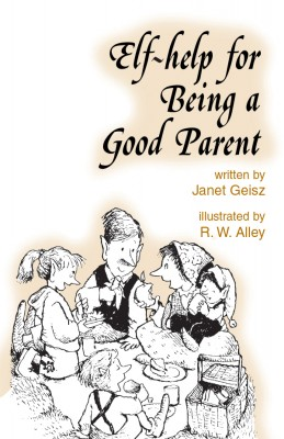 Elf-help for Being a Good Parent by Janet Geisz from Vearsa in Motivation category