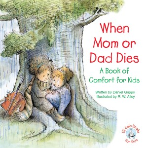 When Mom or Dad Dies by Daniel Grippo from Vearsa in Motivation category