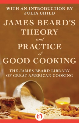 James Beard's Theory and Practice of Good Cooking by James Beard from Vearsa in Recipe & Cooking category
