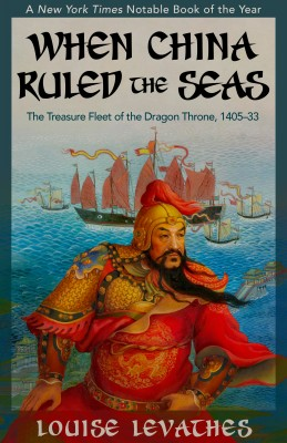 When China Ruled the Seas by Louise Levathes from Vearsa in History category