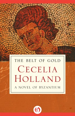 The Belt of Gold by Cecelia Holland from Vearsa in Autobiography & Biography category