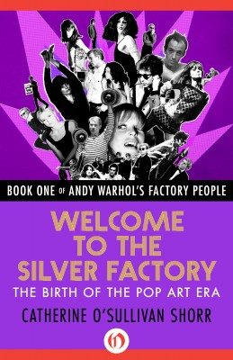 Welcome to the Silver Factory by Catherine O'Sullivan Shorr from Vearsa in Autobiography & Biography category