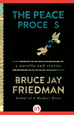 The Peace Process by Bruce Jay Friedman from Vearsa in General Novel category