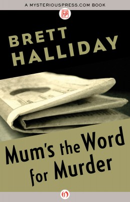 Mum's the Word for Murder by Brett Halliday from Vearsa in General Novel category