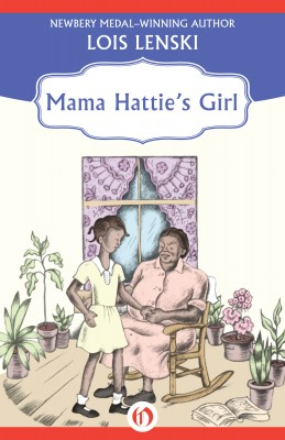 Mama Hattie's Girl by Lois Lenski from Vearsa in Teen Novel category