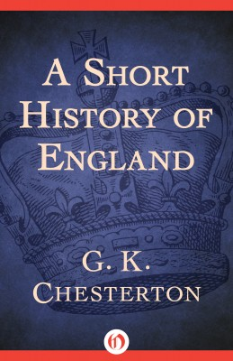 A Short History of England by G. K. Chesterton from Vearsa in History category