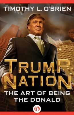 TrumpNation by Timothy L. O'Brien from  in  category