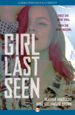 Girl Last Seen by Heather Anastasiu from Vearsa in General Novel category