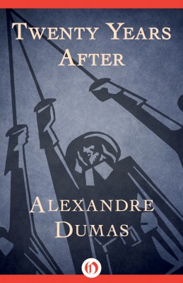 Twenty Years After by Alexandre Dumas from  in  category
