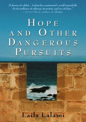 Hope and Other Dangerous Pursuits by Laila Lalami from Vearsa in General Novel category