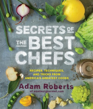 Secrets of the Best Chefs by Adam Roberts from Vearsa in Recipe & Cooking category