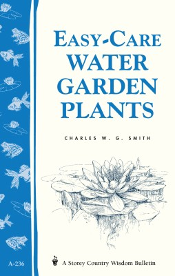Easy-Care Water Garden Plants by Charles W. Smith from Vearsa in Lifestyle category