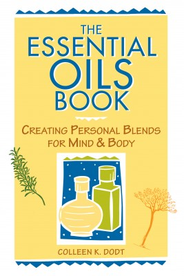 The Essential Oils Book by Colleen K. Dodt from Vearsa in Home Deco category