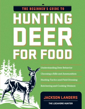 The Beginner's Guide to Hunting Deer for Food by Jackson Landers from Vearsa in Recipe & Cooking category