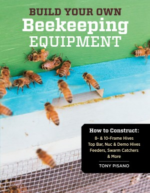 Build Your Own Beekeeping Equipment by Tony Pisano from Vearsa in Home Deco category