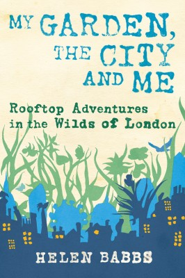 My Garden, the City and Me by Helen Babbs from Vearsa in Lifestyle category
