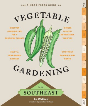 The Timber Press Guide to Vegetable Gardening in the Southeast by Ira Wallace from Vearsa in Lifestyle category
