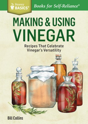Making & Using Vinegar by Bill Collins from Vearsa in Recipe & Cooking category