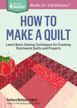 How to Make a Quilt by Barbara Weiland Talbert from Vearsa in Sports & Hobbies category