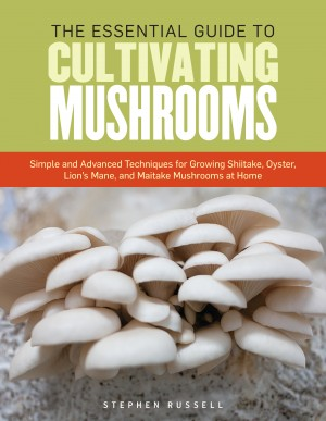The Essential Guide to Cultivating Mushrooms by Stephen Russell from Vearsa in Lifestyle category