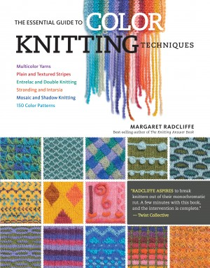 The Essential Guide to Color Knitting Techniques by Margaret Radcliffe from Vearsa in Sports & Hobbies category