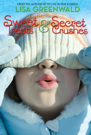 Sweet Treats & Secret Crushes by Lisa Greenwald from Vearsa in Teen Novel category