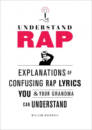 Understand Rap by William Buckholz from Vearsa in Lifestyle category