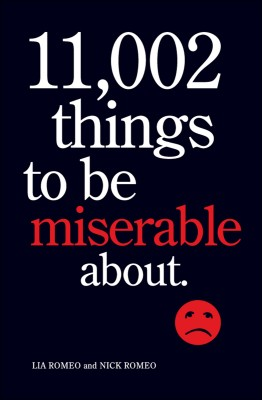 11,002 Things to Be Miserable About by Lia Romeo from Vearsa in Lifestyle category