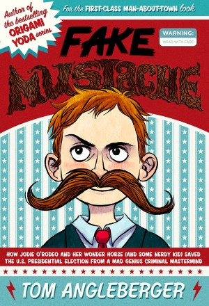 Fake Mustache by Tom Angleberger from Vearsa in Teen Novel category