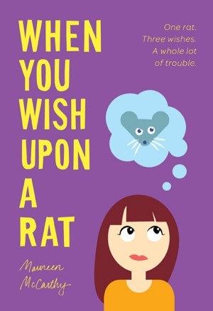 When You Wish upon a Rat by Maureen McCarthy from Vearsa in Teen Novel category