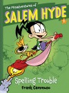 The Misadventures of Salem Hyde by Frank Cammuso from  in  category