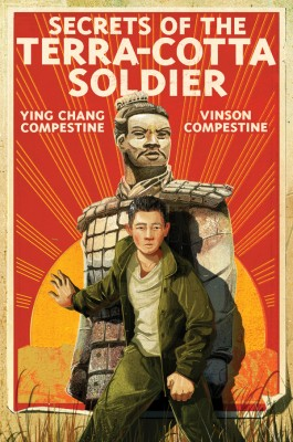 Secrets of the Terra-Cotta Soldier by Ying Chang Compestine from Vearsa in Teen Novel category