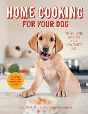 Home Cooking for Your Dog by Christine Filardi from Vearsa in Pet category