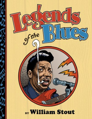 Legends of the Blues by William Stout from Vearsa in Comics category