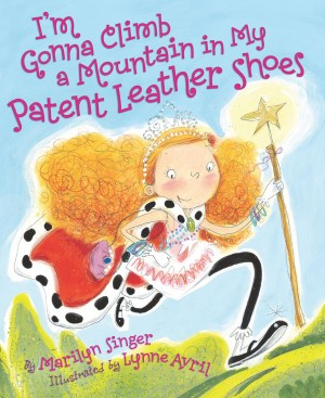 I'm Gonna Climb a Mountain in My Patent Leather Shoes by Marilyn Singer from Vearsa in Teen Novel category