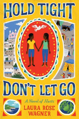 Hold Tight, Don't Let Go by Laura Rose Wagner from Vearsa in Teen Novel category